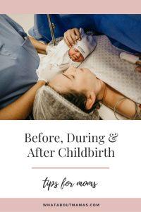 Birth tip for pregnant mom