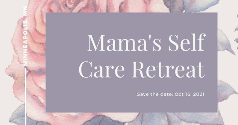 Mama's Self Care Retreat