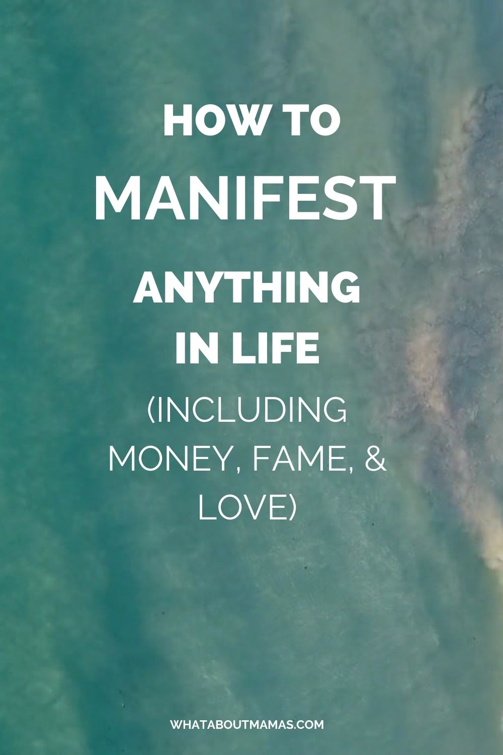 How to manifest