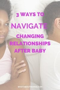 Changing relationships after kids pin