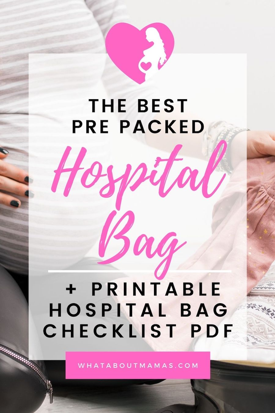 The best pre packed hospital bag